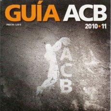 Coleccionismo deportivo: GUÍA ACB 10/11 GIGANTES DEL BASKET. Lote 182179002