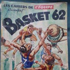 Coleccionismo deportivo: LES CAHIERS DE L'ÉQUIPE BASKET 62. Lote 182179480
