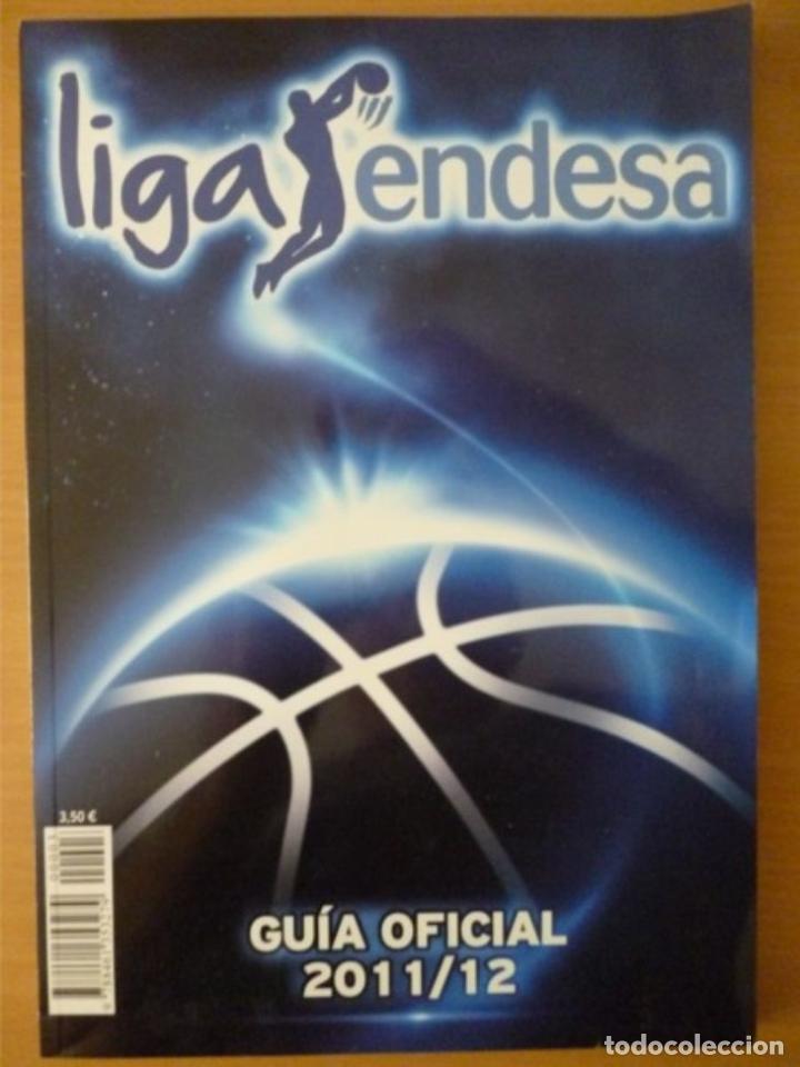 LIGA ENDESA GUÍA OFICIAL 2011/12 (Coleccionismo Deportivo - Libros de Baloncesto)