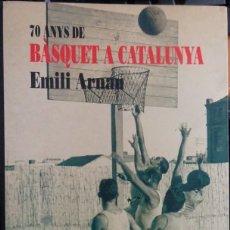 Colecionismo desportivo: 70 ANYS DE BÀSQUET A CATALUNYA. Lote 182181122