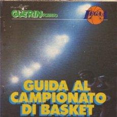 Coleccionismo deportivo: GUIDA CAMPIONATO DI BASKET 1988/89. Lote 182181511