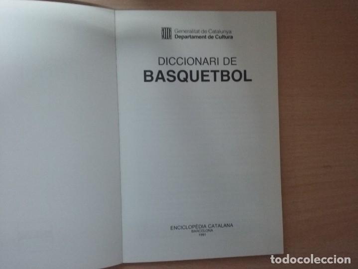 Coleccionismo deportivo: DICCIONARI DE BASQUETBOL (1991) - GENERALITAT DE CATALUNYA (ENCICLOPEDIA CATALANA) - Foto 3 - 182806720