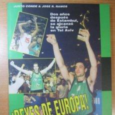 Coleccionismo deportivo: LIBRO REYES DE EUROPA 1994:EL AÑO EN QUE EL JOVENTUT ALCANZO LA GLORIA BADALONA JUSTO CONDE . Lote 186198505