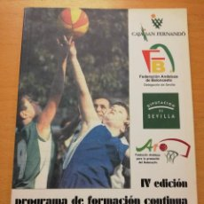 Coleccionismo deportivo: IV EDICIÓN PROGRAMA DE FORMACIÓN CONTINUA PARA ENTRENADORES DE BALONCESTO (2006) . Lote 186274732