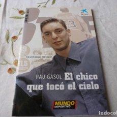 Coleccionismo deportivo: (LLL) LIBRO-PAU GASOL, EL CHICO QUE TOCÓ EL CIELO - JOSÉ MANUEL FERNÁNDEZ. Lote 186293985
