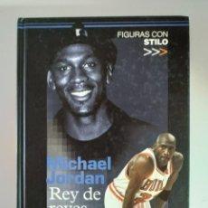 Coleccionismo deportivo: MICHAEL JORDAN, REY DE REYES. Lote 186385902