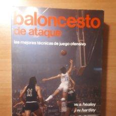 Coleccionismo deportivo: BALONCESTO DE ATAQUE. LAS MEJORES TECNICAS DE JUEGO OFENSIVO. W.A HEALEY/J.W.HARTLEY. Lote 189220528
