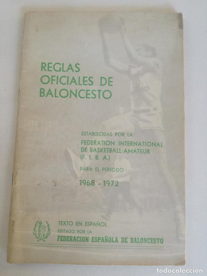 REGLAS OFICIALES DE BALONCESTO 1968-1972 - FEDERACION ESPAÑOLA DE BALONCESTO F.I.B.A. 1972 (Coleccionismo Deportivo - Libros de Baloncesto)