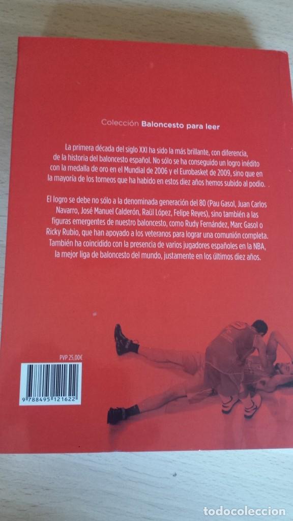 Coleccionismo deportivo: Cuando fuimos los mejores. La década dorada de la selección española de baloncesto (2001-2010) - Foto 3 - 190925527