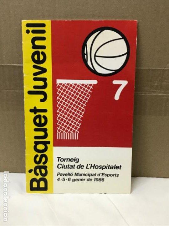 BALONCESTO BASQUET JUVENIL TORNEIG 1986 CIUTAT DE L'HOSPITALET BASKET CATALUÑA (Coleccionismo Deportivo - Libros de Baloncesto)