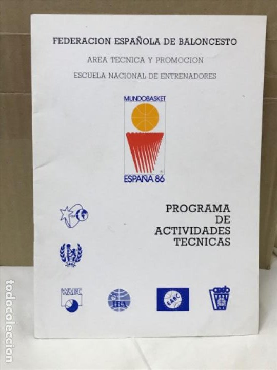 BALONCESTO FEDERACION ESPAÑOLA DE BALONCESTO PROGRAMA DE ACTIVIDADES TECNICAS MUNDOBASKER ESPAÑA 86 (Coleccionismo Deportivo - Libros de Baloncesto)