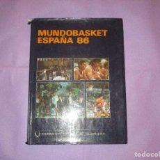 Coleccionismo deportivo: MUNDOBASKET ESPAÑA 86 - FEDERACION ESPAÑOLA DE BALONCESTO - 1986. Lote 191388410