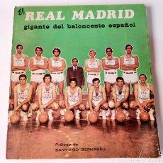Coleccionismo deportivo: REAL MADRID EL GIGANTE DEL BALONCESTO ESPAÑOL. Lote 192709467