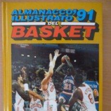 Coleccionismo deportivo: ALMANACCO ILLUSTRATO DEL BASKET '91. Lote 192883363