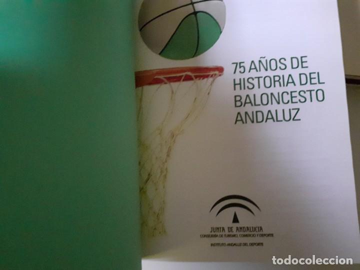 Coleccionismo deportivo: Libro 75 Años de Historia del Baloncesto Andaluz Editado por la Junta de Andalucía y Federación And - Foto 2 - 195970168
