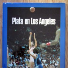 Coleccionismo deportivo: PLATA EN LOS ANGELES. BALONCESTO OLIMPIADA DE LOS ANGELES 1984 FERNANDO MARTIN . Lote 196348202