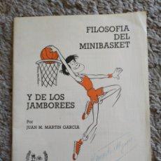 Coleccionismo deportivo: 1.3 FILOSOFÍA DEL MINIBASKET Y DE LOS JAMBOREES.JUAN MARTÍN GARCÍA.FEDERACIÓN ESPAÑOLA BALONCESTO. Lote 198428491