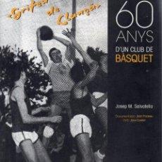 Coleccionismo deportivo: VESIV LIBRO GRIFEN DE LLANÇA 60 ANYS D'UN CLUB DE BASQUET DEDICADO DE JOSEP M. SALVATELLA EN DVD . Lote 198508758