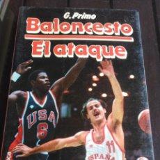 Coleccionismo deportivo: BALONCESTO. EL ATAQUE - G. PRIMO - . Lote 199295332