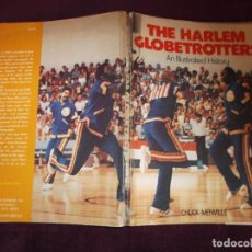 Coleccionismo deportivo: THE HARLEN GLOBETROTTERS, EN INGLES,CHUCK MENVILLE, AN ILLUSTRATED HISTORY, MUCHAS FOTOS EN B/N. Lote 203880352