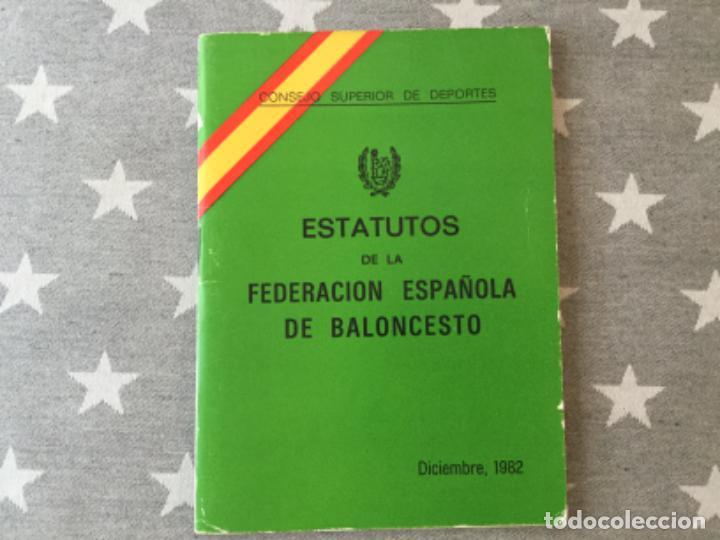 ETATUTOS FEDERACION ESPAÑOLA DE BALONCESTO BASQUET 1982 (Coleccionismo Deportivo - Libros de Baloncesto)