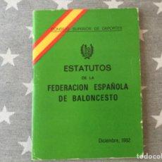 Coleccionismo deportivo: ETATUTOS FEDERACION ESPAÑOLA DE BALONCESTO BASQUET 1982. Lote 205144705