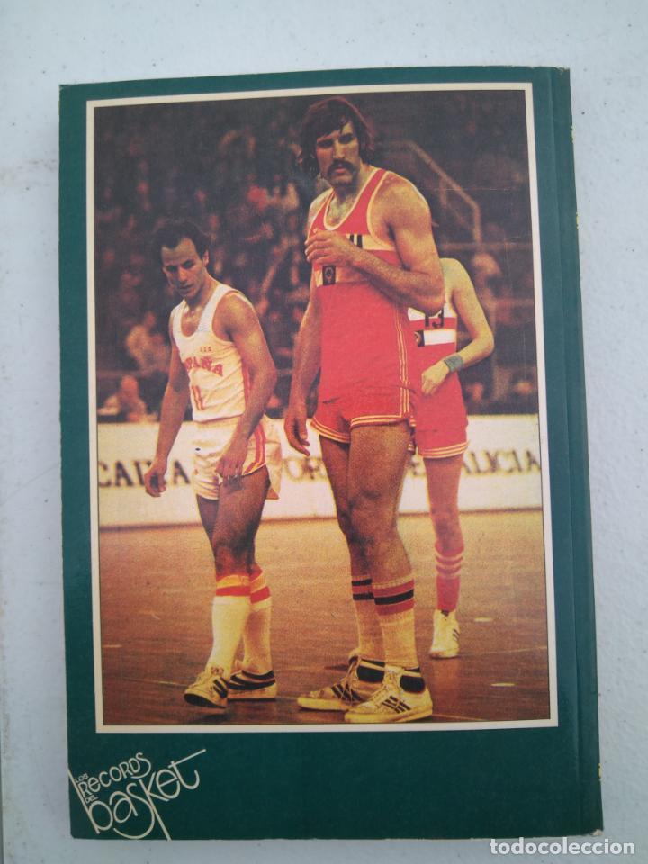 Coleccionismo deportivo: LOS RECORDS DEL BASKET, ESPAÑA LA SELECCION DE LOS MEJORES - ED. SIGLO CULTURAL - 1986 - 85 PAGINAS - Foto 9 - 206262893