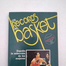 Coleccionismo deportivo: LOS RECORDS DEL BASKET, ESPAÑA LA SELECCION DE LOS MEJORES - ED. SIGLO CULTURAL - 1986 - 85 PAGINAS. Lote 206262893