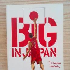 Coleccionismo deportivo: BIG IN JAPAN - ADAPTACION GRAFICA DEL EXITO DEL BALONCESTO ESPAÑOL EN EL MUNDIAL 2006. Lote 208198545