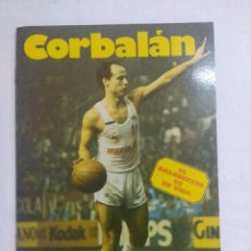 Coleccionismo deportivo: LIBRO/CORBALAN/EL BALONCESTO ES SU VIDA.. Lote 208918610