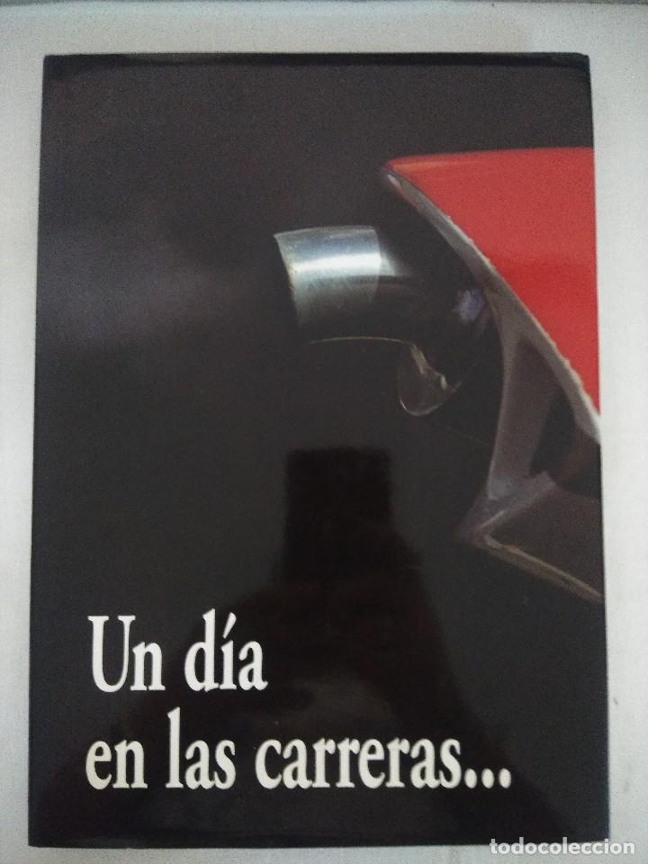LIBRO MOTOCICLISMO/UN DIA EN LAS CARRERAS/EDICION NUMERADA. (Coleccionismo Deportivo - Libros de Baloncesto)