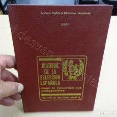 Colecionismo desportivo: HISTORIA DE LA SELECCIÓN ESPAÑOLA BASKET COMO LA RECUERDAN SUS PROTAGONISTAS. Lote 209742328