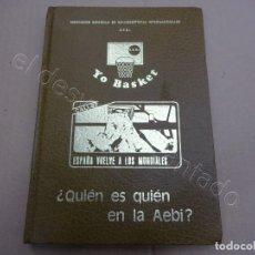 Colecionismo desportivo: A.E.B.I. TOMO YO BASKET. ESPAÑA VUELVE A LOS MUNDALES. CALI-82. Lote 209745166