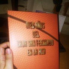 Coleccionismo deportivo: LIBRO: DIEZ AÑOS DEL CAJA SAN FERNANDO EN LA ACB. Lote 212708952