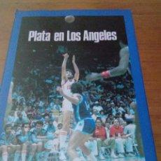 Coleccionismo deportivo: LIBRO BALONCESTO. PLATA EN LOS ANGELES. BACO EXTERIOR DE ESPAÑA. EST9B1. Lote 214650845