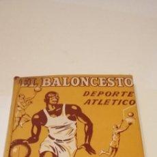 Coleccionismo deportivo: G-36 LIBRO EL BALONCESTO DEPORTE ATLETICO LIBRO FORREST ANDERSON Y TYLER NICOLEAU. Lote 217174970
