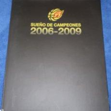 Coleccionismo deportivo: SUEÑOS DE CAMPEONES 2006-2009 - FEDERACION ESPAÑOLA DE BALONCESTO. Lote 218057976