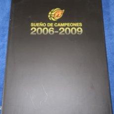 Coleccionismo deportivo: SUEÑOS DE CAMPEONES 2006-2009 - FEDERACION ESPAÑOLA DE BALONCESTO. Lote 218057982
