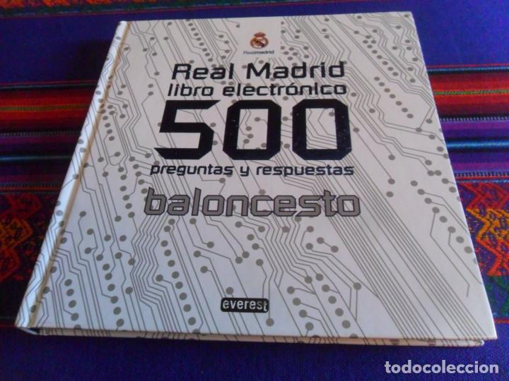 REAL MADRID DE BALONCESTO LIBRO ELECTRÓNICO 500 PREGUNTAS Y RESPUESTAS. EVEREST 2009. TAPA DURA. (Coleccionismo Deportivo - Libros de Baloncesto)