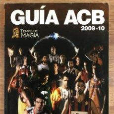 Coleccionismo deportivo: GUÍA ACB 2009-2010 ACB TIEMPO DE MAGIA - 218 PÁGINAS COLOR. Lote 221150585