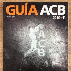 Coleccionismo deportivo: GUÍA ACB 2010-2011. Lote 221150971