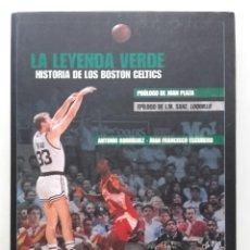 Coleccionismo deportivo: LA LEYENDA VERDE. HISTORIA DE LOS BOSTON CELTICS - JUAN FRANCISCO ESCUDERO - BALONCESTO. Lote 221369645