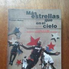 Coleccionismo deportivo: MAS ESTRELLAS QUE EN EL CIELO, LO MEJOR DE LA NBA, EULOGIO MUÑOZ, EDICIONES JC, BALONCESTO, 2013. Lote 222135750