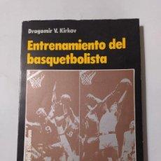 Coleccionismo deportivo: ENTRENAMIENTO DEL BASQUETBOLISTA. BALONCESTO. DRAGOMIR KIRKOV. TDK554. Lote 222576011