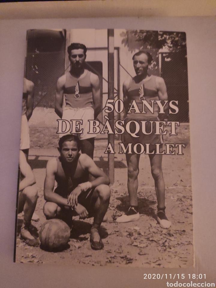 50 ANYS DE BÁSQUET A MOLLET (Coleccionismo Deportivo - Libros de Baloncesto)