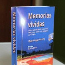 Coleccionismo deportivo: M.A.FORNIÉS - MEMORIAS VIVIDAS. RELATO APASIONADO DE UNA CARRERA DEDICADA AL BASKET. Lote 224967890