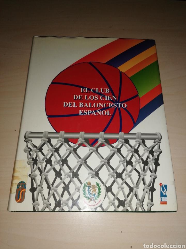 EL CLUB DE LOS CIEN DEL BALONCESTO ESPAÑOL (Coleccionismo Deportivo - Libros de Baloncesto)