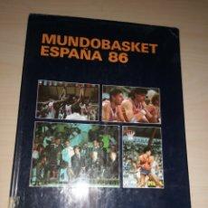 Coleccionismo deportivo: MUNDOBASKET ESPAÑA 86. Lote 226173320