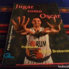 Coleccionismo deportivo: JUGAR COMO OSCAR SCHMIDT DE FÉLIX ÁNGEL CARRERAS. GRUPO LIBRO 1ª ED 1995. REGALO 3 PÓSTER NBA.. Lote 228777377