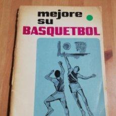 Coleccionismo deportivo: MEJORE SU BASQUETBOL (EDITORIAL PAX - MEXICO). Lote 229122522